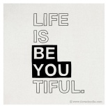 lifeisbeyoutiful