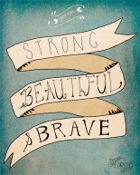 strongbeautifulbrave